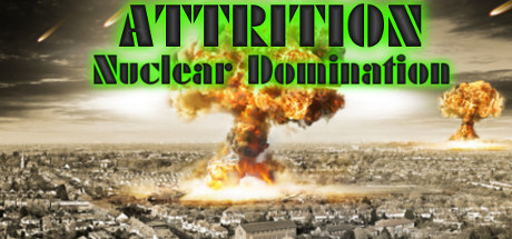 Attrition Nuclear Domination  header