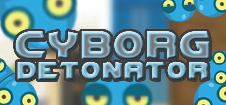 Cyborg Detonator header