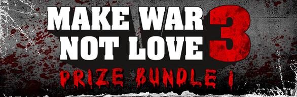 Make War Not Love header_586x192