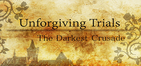 Unforgiving Trials The Darkest Crusade header